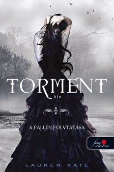 Lauren Kate - Torment - Kín - KEMÉNY BORÍTÓS