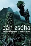 Bán Zsófia - Amikor még csak az állatok éltek [eKönyv: epub, mobi]<!--span style='font-size:10px;'>(G)</span-->