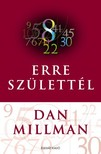 Dan Millman - Erre születtel [eKönyv: epub, mobi]