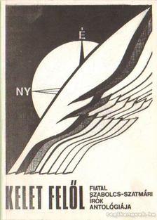 Bory Zsolt (szerk.) - Kelet felől [antikvár]