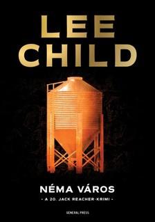 Lee Child - Néma város [eKönyv: epub, mobi]