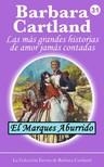 Barbara Cartland - El Marqués Aburrido [eKönyv: epub,  mobi]