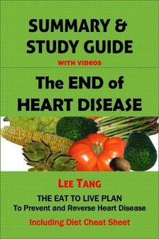 Tang Lee - Summary & Study Guide - The End of Heart Disease [eKönyv: epub, mobi]