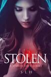 H S L - Stolen (A Stolen Love Series,  #1) [eKönyv: epub,  mobi]