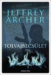 Jeffrey Archer - Tolvajbecsület [antikvár]