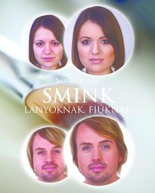Sándor Kinga - Smink lányoknak, fiúknak