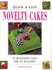 DEACON, CAROL - Quick & Easy Novelty Cakes [antikvár]