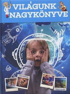 - Világunk nagykönyve