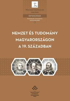 - Nemzet és tudomány Magyarországon a 19. században