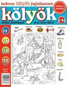 CSOSCH KIADÓ - Kedvenc Kölyök Foglalkoztató 32.