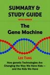 Tang Lee - Summary & Study Guide - The Gene Machine [eKönyv: epub, mobi]