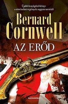 Bernard Cornwell - Az erőd
