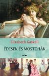 Elizabeth Gaskell - Édesek és mostohák<!--span style='font-size:10px;'>(G)</span-->