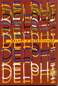 VÁMOSSY ZOLTÁN - Delphi a gyakorlatban [eKönyv: pdf]