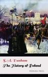 Dunham S.A. - The History of Poland [eKönyv: epub, mobi]