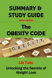 Tang Lee - Summary & Study Guide - The Obesity Code [eKönyv: epub, mobi]