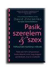 ZINCZENKO, DAVID - PASIK, SZERELEM & SZEX<!--span style='font-size:10px;'>(G)</span-->
