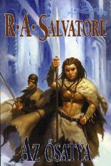 Salvatore, R. A. - Az ősatya