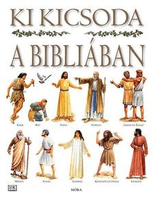 Stephen Motyer - Ki kicsoda a Bibliában (2. kiadás)