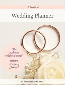 House My Ebook Publishing - Wedding Planner [eKönyv: epub, mobi]