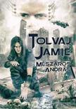 Mészáros András - Tolvaj Jamie