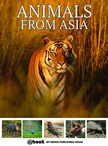 House My Ebook Publishing - Animals from Asia [eKönyv: epub,  mobi]