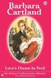 Barbara Cartland - Love's Dream in Peril [eKönyv: epub, mobi]