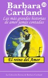 Barbara Cartland - El Reino del Amor [eKönyv: epub, mobi]