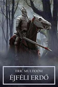 Eric Muldoom - Éjféli erdő