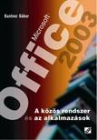 Kuntner Gábor - Microsoft Office 2003 (A közös rendszer és az alkalmazások) [eKönyv: pdf]
