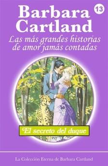 Barbara Cartland - El Secreto del Duque [eKönyv: epub, mobi]