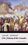 Michaud Joseph - The History of the Crusades [eKönyv: epub, mobi]