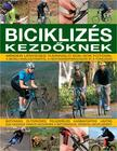 Edward Pickering - BICIKLIZÉS KEZDŐKNEK