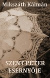 MIKSZÁTH KÁLMÁN - Szent Péter esernyője [eKönyv: epub, mobi]<!--span style='font-size:10px;'>(G)</span-->