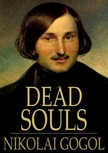Gogol Nikolai - Dead Souls [eKönyv: epub,  mobi]