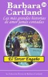 Barbara Cartland - El Tercer Engano [eKönyv: epub,  mobi]