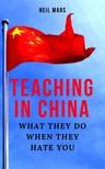 Mars Neil - Teaching in China [eKönyv: epub,  mobi]