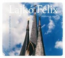 Lajkó Félix - Lajkó Félix: Makovecz turné - CD
