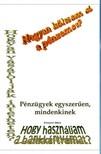 Gábor Ferenczi - Pénzügyekről egyszerűen,  mindenkinek [eKönyv: pdf,  epub,  mobi]