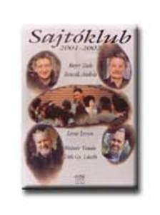 Lovas István et. al - Sajtóklub 2001-2002