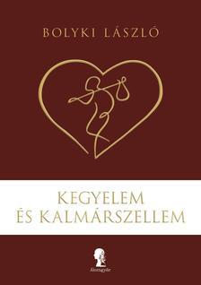 Bolyki László - Kegyelem és Kalmárszellem
