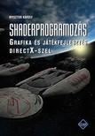Nyisztor Károly - Shaderprogramozás [eKönyv: pdf]<!--span style='font-size:10px;'>(G)</span-->