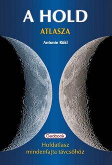 Antonin Rükl - A Hold atlasza