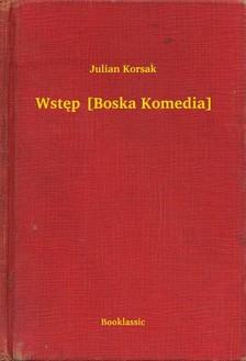 Korsak Julian - Wstêp [Boska Komedia] [eKönyv: epub, mobi]