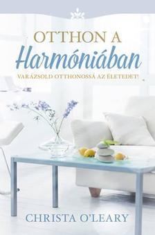 Christa O'Leary - Otthon a harmóniában