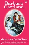 Barbara Cartland - Music Is The Soul Of Love [eKönyv: epub,  mobi]