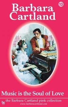 Barbara Cartland - Music Is The Soul Of Love [eKönyv: epub, mobi]