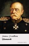Headlam James - Bismarck [eKönyv: epub, mobi]