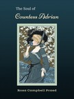 Rosa Campbell Praed Angela J. Maher, - The Soul of Countess Adrian [eKönyv: epub,  mobi]