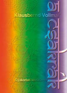 Klausbernd Vollmar - A csakrák - 2. kiadás